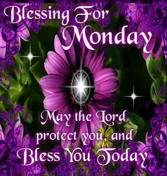 monday blessed quotes - Google Search