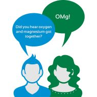 Did You Hear Oxygen And Magnesium Got Together?