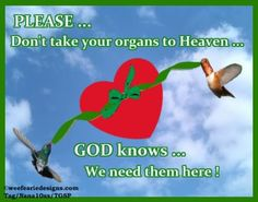 Funny Organ Donation | organ donation graphics and comments