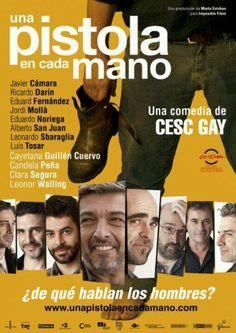2012 - Una pistola en cada mano - Cesc Gay. Bueniiiisima!!