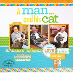 A Man and His Cat Layout-Doodlebug Alphabet Giveaway!! I love to pinterest and love doodlebug and love alphas.