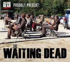 The Waiting Dead - twd - Memes Walking Dead Funny, Walking Dead Zombies, Walking Dead Images, Fear The Walking Dead, Twd Memes, Funny Memes, Tales From The Crypt, Comic, Dead Inside