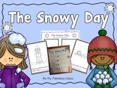 FREEBIE- The Snowy Day by Ezra Jack Keats Activities - Emergent reader, anchor chart, and text to self connection page