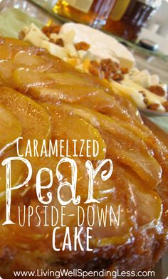 Caramelized Pear Upside Down Cake.  Mmmmmm.....sweet but not too sweet, with a little cornmeal texture.....this might just be the worlds most perfect dessert!
