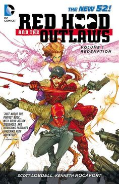 Scott Lobdell   - Red Hood and the Outlaws Vol. 1: REDemption (The New 52) Ebook Download #ebook #pdf #download #epub #audiobook Title: Red Hood and the Outlaws Vol. 1: REDemption (The New 52) Author: Scott Lobdell   Language: EN Category: Comics & Graphic Novels / Fantasy