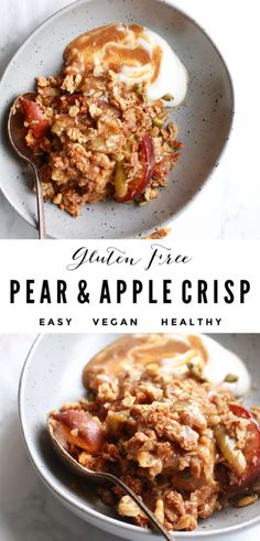 This healthy pear and apple crisp recipe is easy to make, perfect for the holidays and happens be gluten free, dairy free, and vegan too! Pear Recipes Healthy, Healthy Vegan Snacks, Healthy Fruits, Healthy Breakfast Recipes, Vegetarian Recipes, Vegan Desserts, Dessert Recipes, Health Desserts, Vegan Breakfast