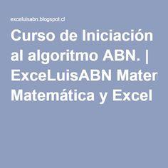 Curso de Iniciación al algoritmo ABN. | ExceLuisABN Matemática y Excel