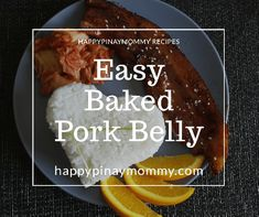 Super easy baked pork belly is like barbecue liempo in the oven! Baked Pork Belly Recipe, Pork Belly Oven, Pork Belly Slices, Pork Belly Recipes, Pork Liempo Recipe, Easy Filipino Recipes, Home Food, Quick Easy Meals, Lunch Recipes