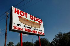 Brunswick Ga | Brunswick GA Willie's Wee-Nee Wagon Weenie Hot Dog Road Food Sign We ...