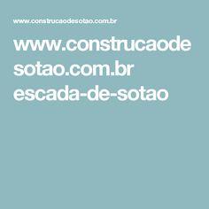 www.construcaodesotao.com.br escada-de-sotao