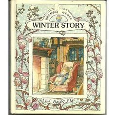 by Jill Barklem I loved the Brambly Hedge series.  The illustrations are beautiful.