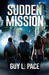 Christian Fiction Review: Sudden Mission by Guy L. Pace