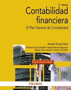 Contabilidad financiera : el Plan General de Contabilidad / Antonio Socías Salvá ... [et al.]. 4ª ed. (2017)