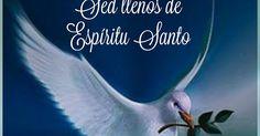 AL ESPÍRITU SANTO DE DIOS PADRE, DADOR Y CREADOR   Esta es una oración poderosa para todos los que necesitan un milagro  en sus vidas, e...