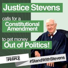 Even former Supreme Court Justice Stevens is saying it. It's time to Amend the Constitution to get big money out of politics http://org2.salsalabs.com/o/7003/p/dia/action3/common/public/?action_KEY=16819