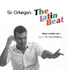 Sr Ortegon's: The Latin Beat