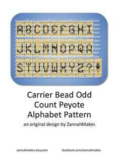 Carrier Bead Letters, Odd Count Peyote Alphabet, Nearly Free Beading Pattern Beading Patterns Free, Peyote Patterns, Loom Patterns, Beading Tutorials, Beading Ideas, Peyote Beading, Beadwork, Letter Patterns, Brick Stitch
