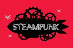 Steampunk font by Vozzy on @creativemarket