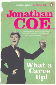 What a Carve Up!    by Jonathan Coe.