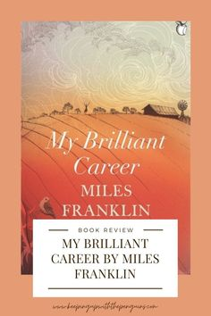 Published in 1901, My Brilliant Career was written mostly for the enjoyment of Franklin's friends – until she took a punt and sent it to Aussie literary giant Henry Lawson. He took such a fancy to the story that he added his own preface and forwarded it on to his publishers... Think Of Me, Things To Think About, My Brilliant Career, Franklin Books, Teen Issues, Weak In The Knees, Trials And Tribulations, Strong Feelings, The Thing Is