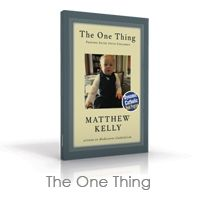 The One Thing by Matthew Kelly: Raising your children in the Catholic Faith