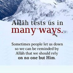 Allah tests us in many ways