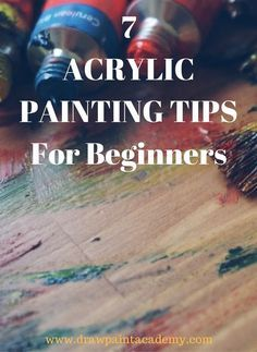 Check out these 7 acrylic painting tips perfect for beginners.