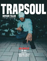 Bryson Tiller - Tickets - The Roxy Theatre - West Hollywood, CA, October 26, 2015 | Ticketfly