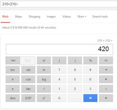 Google has a calculator. Just type in your equation in the search bar you should get an answer. See more at http://knowtechie.com/google-tips/