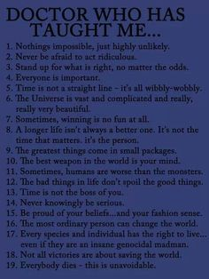Rules that The Doctor taught me to live by.