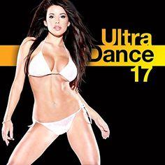 Ultra Dance 17- Various Artists
