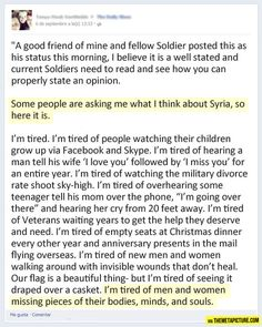 A soldier's perspective on Syria. Yes. Made me cry. This is the best description and I couldn't agree more. Military Love, Military Salute, Military Service, Faith In Humanity Restored, Army Life, Life Lessons, Wise Words, Perspective, Give It To Me