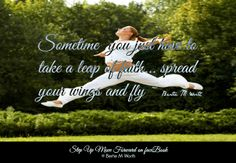 Sometime you just have to take a leap of faith...