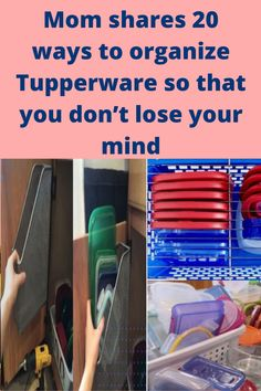 Mom shares 20 ways to organize Tupperware so that you don't lose your mind