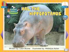 Footsteps2Brilliance's Hal the Hippopotamus, 1 of 26 ebooks in our Alphabet Animals series library of non fiction ebooks.  A whimsical approach to materials focused on stem topics with 40 additional games in this series, beautifully illustrated ENG/ESP Bilingual interactive ebook for the pre-K through third grade learner.