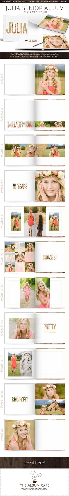 """PHOTOSHOP TEMPLATES    The """"Julia"""" Senior Album is a fun """"sign me"""" book designed for seniors to take to school to have their friends sign . . . great exposure for your photography business! Colors can easily be changed, also easily modified to work for guys."""