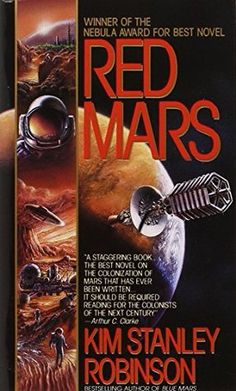 Red Mars (Mars Trilogy #1) by Kim Stanley Robinson http://www.bookscrolling.com/the-27-best-books-about-space-fiction-non-fiction/ #bestspacebooks #bookscrolling