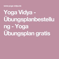 Yoga Vidya - Übungsplanbestellung -Yoga Übungsplan gratis