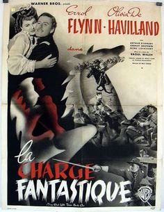 THEY DIED WITH THEIR BOOTS ON (1941) - Errol Flynn - Olivia De Havilland - Arthur Kennedy - Charley Grapewin - Gene Lockhart - Directed by Raoul Walsh - Warner Bros. - French movie poster.
