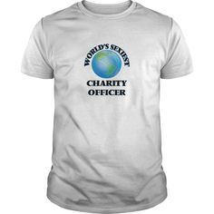 World's Sexiest Charity Officer - The perfect shirt to show your passion for your favorite sport or hobby.