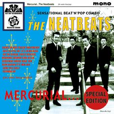 THE NEATBEATS - MERCURIAL SPECIAL EDITION