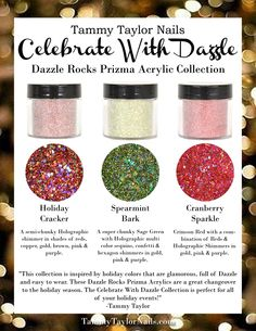 Introducing the Tammy Taylor Nails Celebrate With Dazzle Dazzle Rocks Prizma Collection!