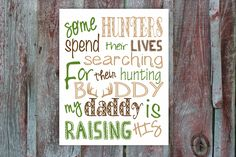 Baby/kids hunting room or nursery sign. Hunting buddy. Digital download. 8x10 by SavvyMade on Etsy https://www.etsy.com/listing/215879691/babykids-hunting-room-or-nursery-sign