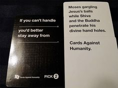 Funniest Cards Against Humanity Harsh Most Offensive 24 Yep That Pretty Much Sums It Up Allgamers 24 Times Funny Shit, Funny Pins, The Funny, Funny Stuff, Random Stuff, Funny Quotes, Funny Memes, Jokes, Funniest Cards Against Humanity