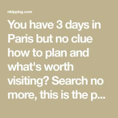 You have 3 days in Paris but no clue how to plan and what's worth visiting? Search no more, this is the perfect itinerary for 3 days in Paris.