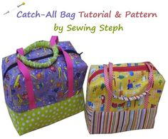 Free Sewing Tutorials | Catch-All Bag Pattern & Tutorial - sew-whats-new.com
