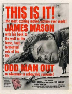 ODD MAN OUT, 1947. Directed by Carol Reed, starring James Mason. Click through for an extended review.