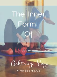 So what about all these fancy postures that we practice in Ashtanga Vinyasa Yoga? What is the point of jumping around on a rubber mat wearing lycra? And how will that help you settle the mind? I'm glad you asked.... The Inner Form Of Ashtanga Vinyasa Yoga: Ujayi Pranayama, Bandha + Dristi | #yoga #yogalife Advanced yoga benefits yoga poses flexibility yoga postures vinyasa flow #yogilife