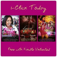 Have you 1-Click these  blazing  hott books from National Bestselling Sonovia Alexander? Well, go ahead & do it now, you will not be disappointed! All books are available free with Kindle Unlimited! 1-Click, Read, Review, & Share!  ✨Pink's Misery✨ Link: http://amzn.com/B00S0AHGJ0  Customer Review by Minko Minaj Pink had it going on. She was smart, beautiful, independent, single, and living the life she wanted. Things quickly changed when she got with the handsome Chrome. They fell hard for…