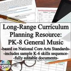 Long-range curriculum planning resource: PK-8 general music. This is an excellent resource for anyone writing or revising your general music curriculum to fit the new National Core Arts standards. Everything is completely editable, great suggestions for implementing the new standards, AND a sample K-6 scope and sequence to get you started.